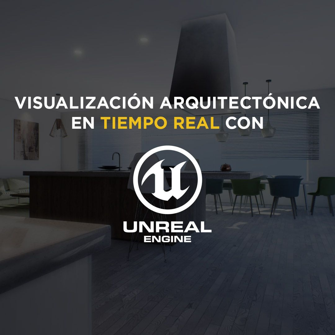 Unreal engine 4 para arquitectura factor3d for Curso arquitectura software