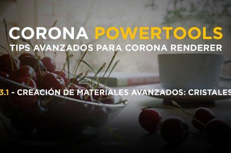 Corona Powertools: Tips y técnicas avanzadas de Corona Renderer