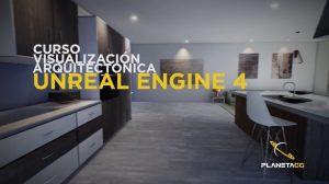 , ¡Curso de Unreal Engine 4 para archviz 100% renovado!, Factor3D