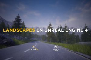 crear escenarios en Unreal Engine